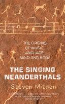 The Singing Neanderthals