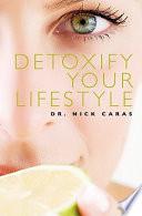 Detoxify Your Lifestyle