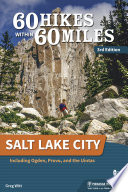 60 Hikes Within 60 Miles  Salt Lake City