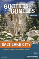 60 Hikes Within 60 Miles  Salt Lake City
