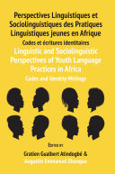 Pdf Linguistic and Sociolinguistic Perspectives of Youth Language Practices in Africa Telecharger