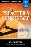 The Preacher s Commentary   Vol  19  Jeremiah   Lamentations