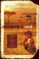 Rainbow's end : a memoir of childhood, war and an African farm