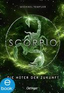 Die Sternen-Saga 3. Scorpio [Pdf/ePub] eBook