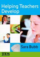Helping Teachers Develop