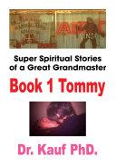 Super Spiritual Stories of a Great Grandmaster