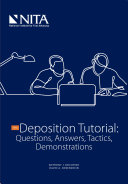 The Deposition Tutorial  Questions  Answers  Tactics  Demonstrations