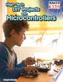 High Tech Diy Projects With Microcontrollers