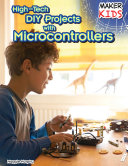 High-Tech DIY Projects with Microcontrollers