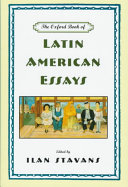 The Oxford Book of Latin American Essays Book PDF