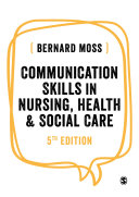 Communication Skills in Nursing  Health and Social Care