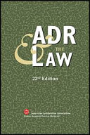 ADR and the Law - 22nd Edition