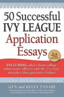 50 Successful Ivy League Application Essays Book