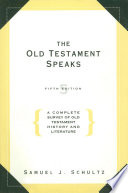 The Old Testament Speaks  Fifth Edition