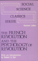 The French Revolution and the Psychology of Revolution