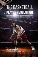 The Basketball Player Revolution