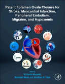 PFO Closure for Stroke  Myocardial Infarction  Peripheral Embolism  Migraine  and Hypoxemia