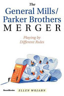 The General Mills/Parker Brothers Merger