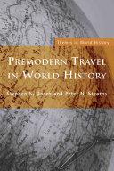 Premodern Travel in World History