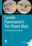Camille Flammarion s The Planet Mars