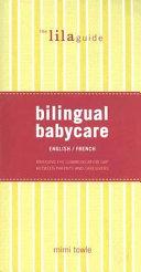 Guide Bilingue Pour Le Soin Des Bébés : Français