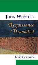 John Webster, Renaissance Dramatist