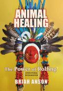 Animal Healing  The Power of Rolfing