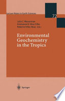 Environmental Geochemistry in the Tropics Book