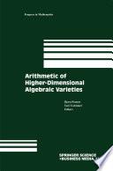 Arithmetic Of Higher Dimensional Algebraic Varieties