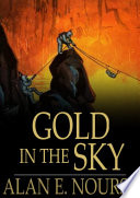 Download Gold in the Sky Book