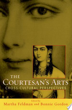 Free Download The Courtesan's Arts PDF - Writers Club