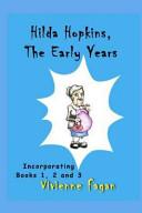 Hilda Hopkins, the Early Years