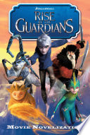 Rise of the Guardians Movie Novelization Book PDF