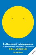 Pdf Le Dictionnaire des émotions ou comment cultiver son intelligence émotionnelle Telecharger