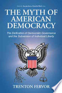 The Myth of American Democracy
