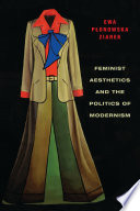 Feminist Aesthetics and the Politics of Modernism Book