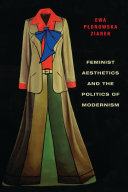 Feminist Aesthetics and the Politics of Modernism ebook