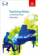 Teaching Notes on Piano Exam Pieces 2015 & 2016