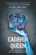 Cadaver & Queen [Pdf/ePub] eBook