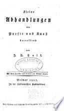 Kleine Abhandlungen die Poesie und Kunst betreffend