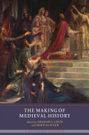 The Making of Medieval History