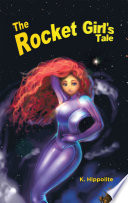 The Rocket Girl   S Tale Book