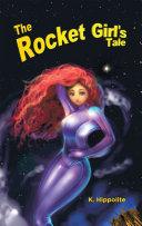 The Rocket Girl   S Tale