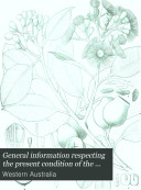 General Information Respecting the Present Condition of the Forests and Timber Trade