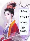 Prince  I Won t Marry You