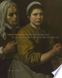 Diego Vel Zquez S Early Paintings And The Culture Of Seventeenth Century Seville Book PDF