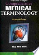 Audio CD's for Jones' Comprehensive Medical Terminology
