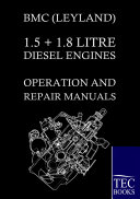 BMC  Leyland  1 5   1 8 Litre Diesel Engines Operation and Repair Manuals