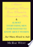 Almost Everything Women Ever Wanted to Know About Men & Almost Everything Men Ever Wanted to Know Ab