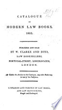 A Catalogue Of Modern Law Books 1803 Published And Sold By W Clarke And Sons Etc